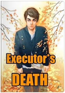 Executor*s Death